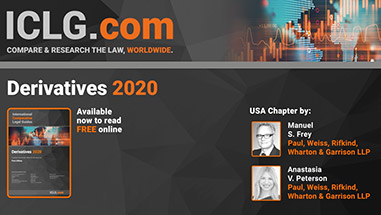 Manuel Frey and Anastasia Peterson Co-Author the U.S. Chapter in <em>ICLG's</em> Derivatives 2020 Guide