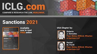 Roberto Gonzalez and Rachel Fiorill Author USA Chapter in <em>ICLG's</em> Sanctions 2021 Guide